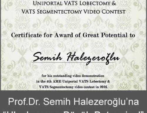 Prof. Dr. Semih Halezeroğlu'na Uluslararası Büyük Potansiyel Ödülü